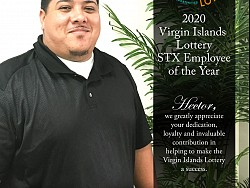 Thank you to Hector Romero, 2020 Virgin Islands Lottery STX Employee of the Year